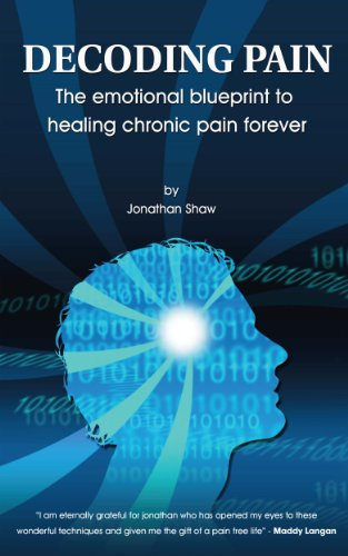 Decoding pain the emotional blueprint for healing chronic pain decoding pain the emotional blueprint for healing chronic pain by shaw jonathan malvernweather Gallery