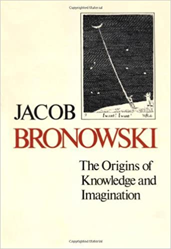 The Origins of Knowledge and Imagination (The Mrs. Hepsa Ely Silliman Memorial Lectures Series) New edition by Bronowski, Jacob (1979)