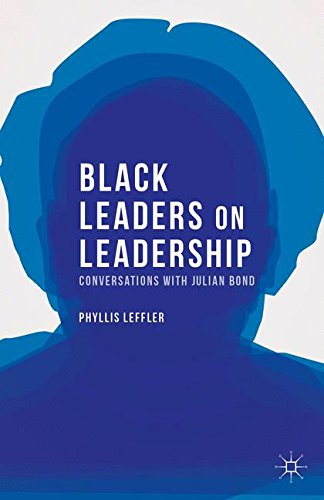 Search : Black Leaders on Leadership: Conversations with Julian Bond (Palgrave Studies in Oral History)