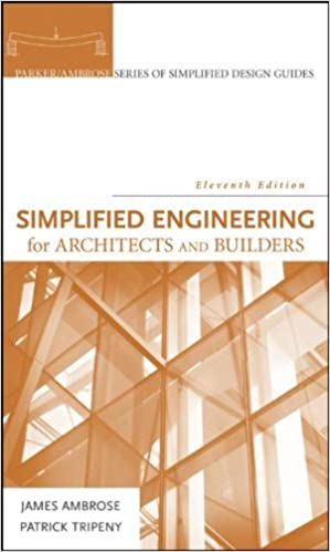 ??REPACK?? By James Ambrose, Patrick Tripeny: Simplified Engineering For Architects And Builders (Parker/ Ambrose Series Of Simplified Design Guides) Eleventh (11th) Edition. Horse Updated These reune nostres