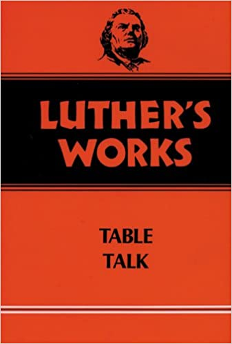 Luther's Works Table Talk: Vol 54: 054 (Luther's Works (Augsburg))