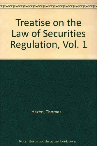 Treatise on the Law of Securities Regulation, Vol. 1