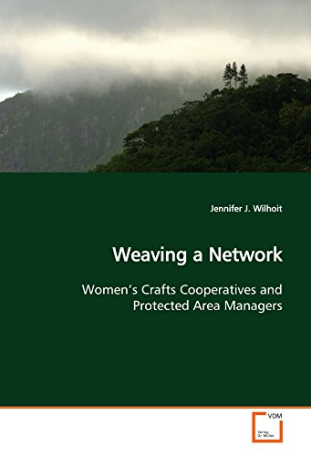 Weaving a Network: Women's Crafts Cooperatives and Protected Area  Managers ()