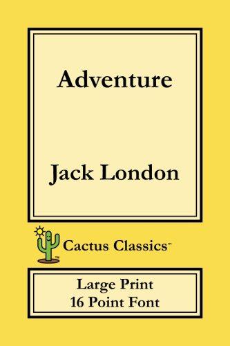 Download Adventure (Cactus Classics Large Print 16 Point Font) ebook