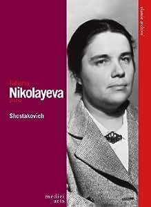 Tatiana Nikolayeva:  Shostakovich