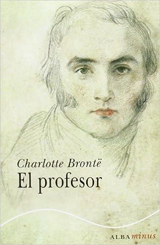 El Profesor - Charlotte Brontë
