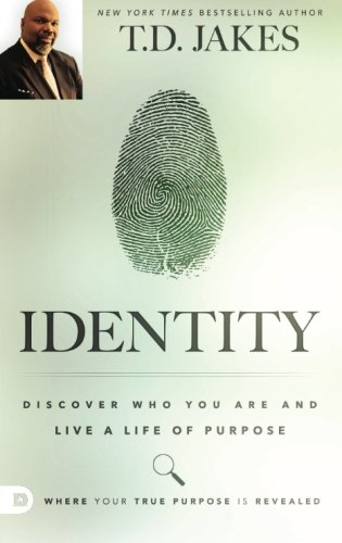 Identity: Discover Who You Are and Live a Life of Purpose - Td Jakes Instinct