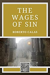 The Wages of Sin (A Short Story)
