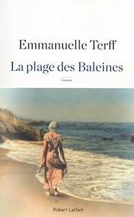 La Plage des baleines par Emmanuelle Terff