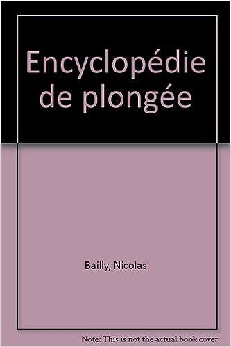 Lire ENCYCLOPEDIE DE LA PLONGEE pdf ebook