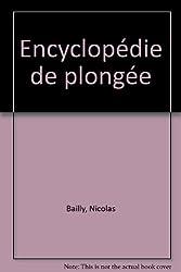 ENCYCLOPEDIE DE LA PLONGEE