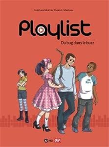 """Afficher """"Playlist n° 2 Du bug dans le buzz"""""""
