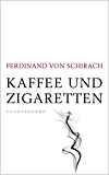 Kaffee und Zigaretten (German Edition)