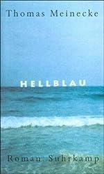 Hellblau: Roman