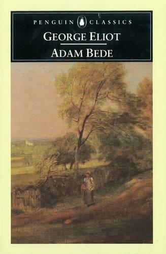 Adam Bede (Penguin Classics) -