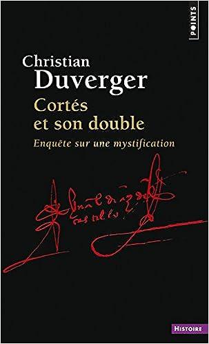 Livre Gratuit à Télécharger Sur Internet Cortés Et Son Double