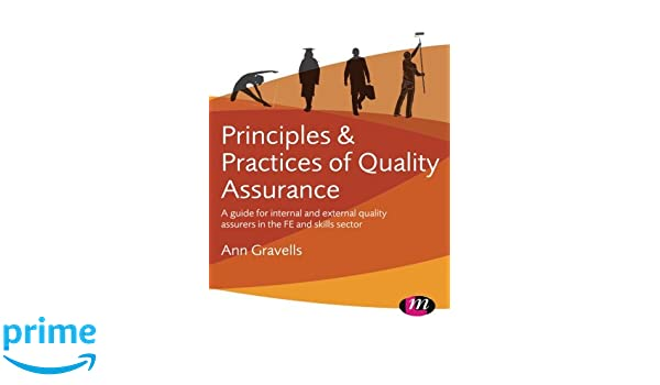 Principles and practices of quality assurance a guide for internal principles and practices of quality assurance a guide for internal and external quality assurers in the fe and skills sector ann gravells 9781473973428 fandeluxe Choice Image