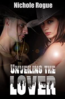 Historical/America Erotica: Unveiling The Lover by [Rogue, Nichole]