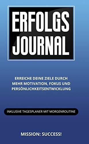 7 Motivations-Tricks für Ihren Erfolg (German Edition)