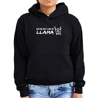 Ask me why I like my Llama Women Hoodie