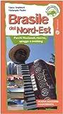 img - for Brasile del Nord-est. Parchi nazionali, riserve, spiagge e trekking book / textbook / text book