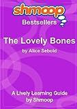 The Lovely Bones: Shmoop Bestsellers Guide