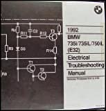 1992 BMW 735i 735iL 750iL Electrical Troubleshooting Manual E32