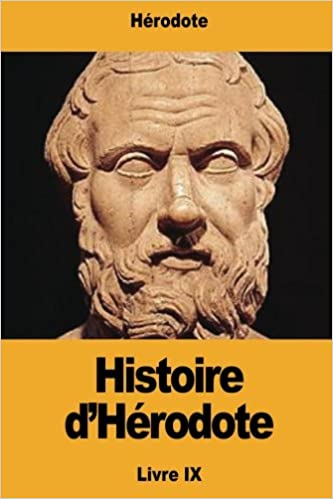 Histoire D Herodote French Edition Herodote Pierre Henri