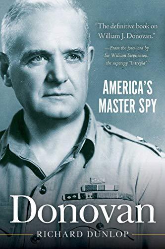Donovan: America?s Master Spy