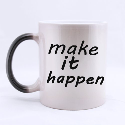 Halloween's Day Gifts Motivational Saying make it happen 100% Ceramic 11-Ounce Morphing Mug -
