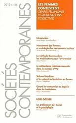 Sociétés contemporaines, N° 85, 2012 : Les femmes contestent : Genre, féminisme et mobilisations collectives