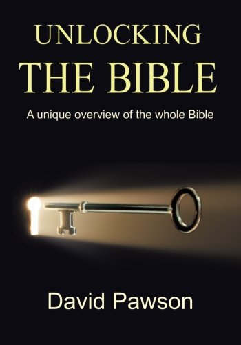 unlocking-the-bible-a-unique-overview-of-the-whole-bible