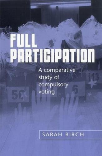 Download Full Participation: A Comparative Study of Compulsory Voting Text fb2 ebook
