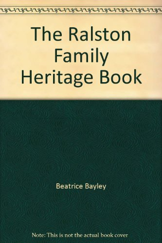 The Ralston Family Heritage Book