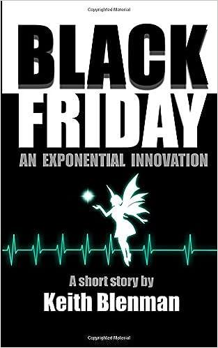 Amazon Com Black Friday Exponential Innovations Volume 2 9781979984263 Blenman Keith Books