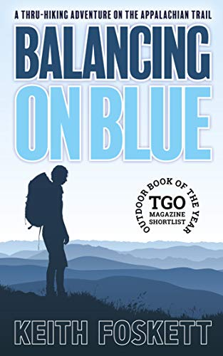 Balancing on Blue: A Thru-Hiking Adventure on the Appalachian Trail (Best Us Trips For Solo Travelers)