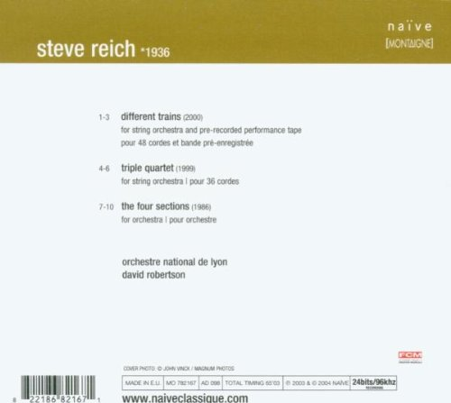 Reich: Different Trains / Triple Quartet / The Four Sections by Naive