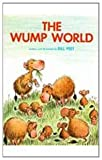 The Wump World by Peet, Bill (1981) Hardcover