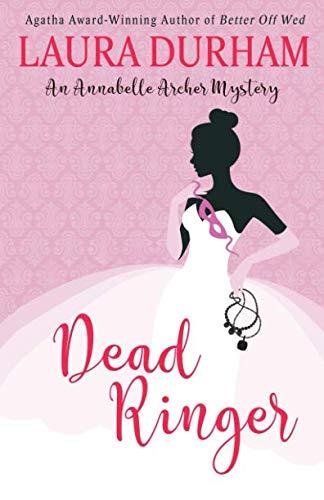 Dead Ringer: (#3.5) (Annabelle Archer Wedding Planner Mystery)
