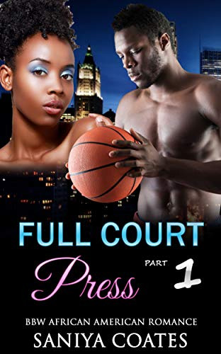Search : Full Court Press Part One: BBW African American Basketball Romance