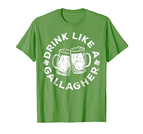 Drink Like A Gallagher T-Shirt Saint Patrick Day Gift