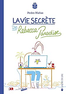 La vie secrète de Rebecca Paradise, Mañas Romero, Pedro