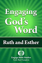Engaging God's Word: Ruth and Esther