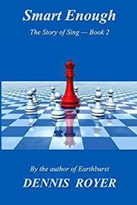 Smart Enough: The Story of Sing - Book 2 (Volume 2)