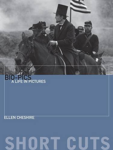 Bio-pics: A Life in Pictures (Short Cuts)