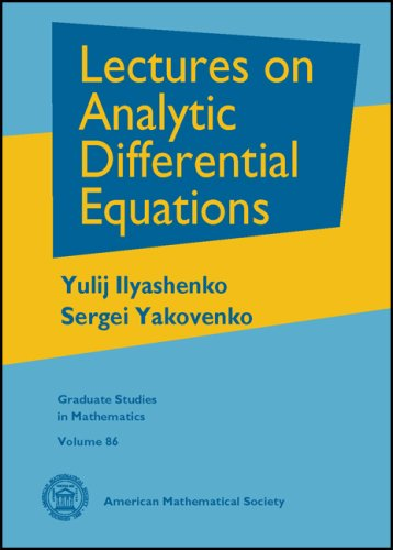 Download Lectures on Analytic Differential Equations (Graduate Studies in Mathematics) PDF