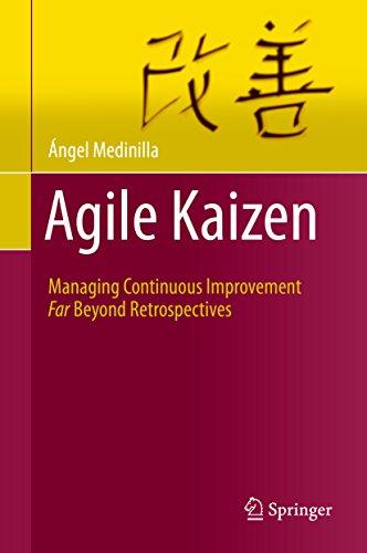 Download Agile Kaizen: Managing Continuous Improvement Far Beyond Retrospectives Pdf
