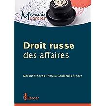 Droit russe des affaires (Manuels Larcier) (French Edition)