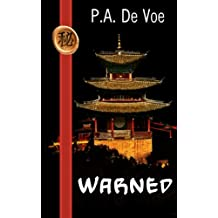 Warned: a Mei-hua adventure set in Ming Dynasty China (Volume 2)