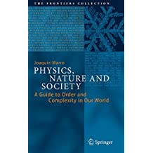 Physics, Nature and Society: A Guide to Order and Complexity in Our World